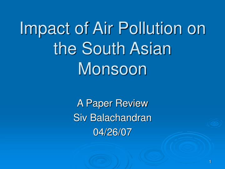 impact of air pollution on the south asian monsoon n.