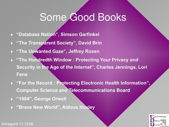 Some Good Books