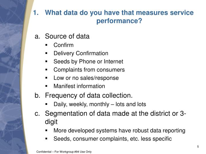What data do you have that measures service performance?