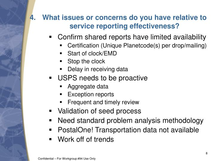 What issues or concerns do you have relative to service reporting effectiveness?