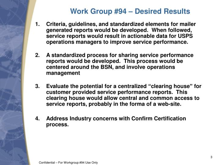Work group 94 desired results