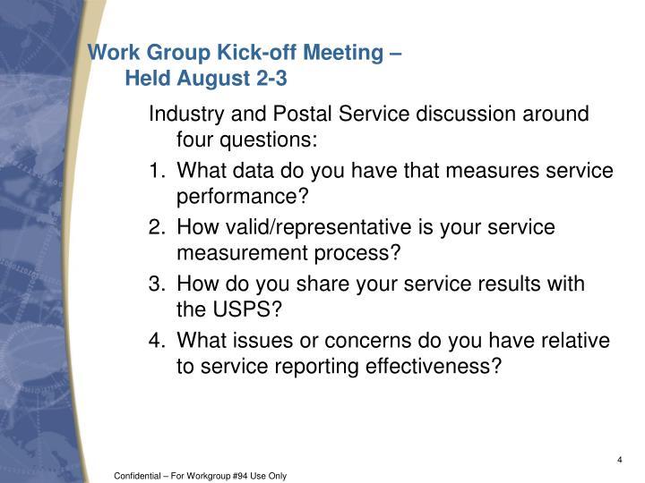 Work Group Kick-off Meeting –