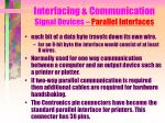 interfacing communication signal devices parallel interfaces