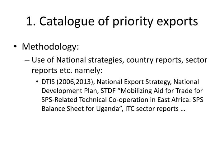 1 catalogue of priority exports
