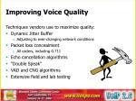 improving voice quality