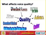 what affects voice quality