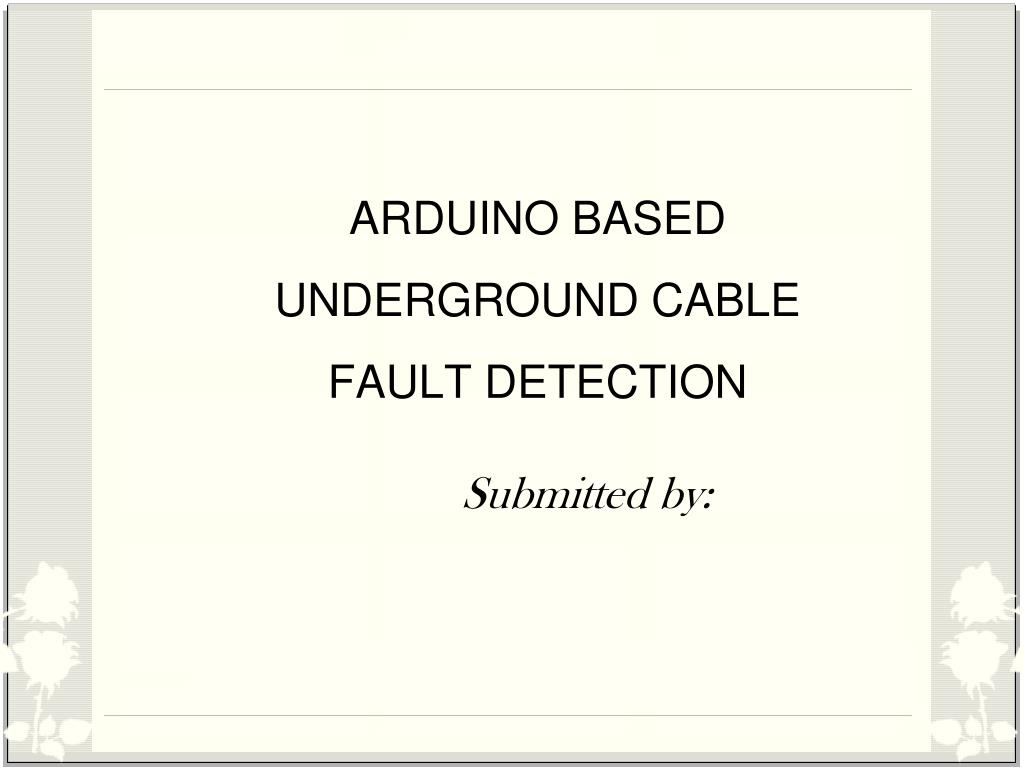 Ppt Arduino Based Underground Cable Fault Detection Powerpoint Tube Clock Schematic Get Free Image About Wiring Diagram N