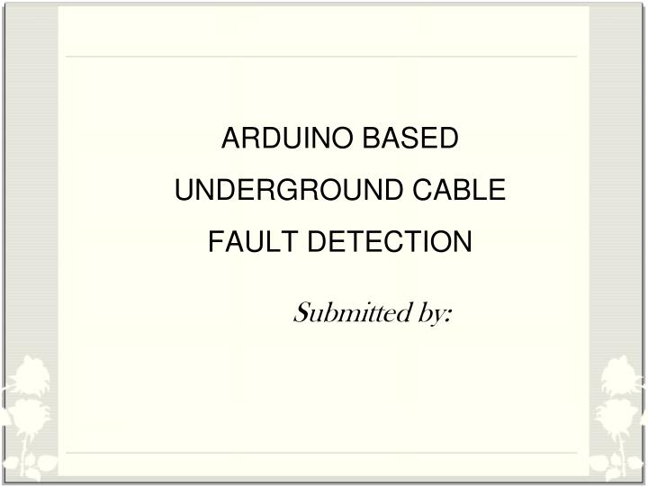 arduino based underground cable fault detection n.