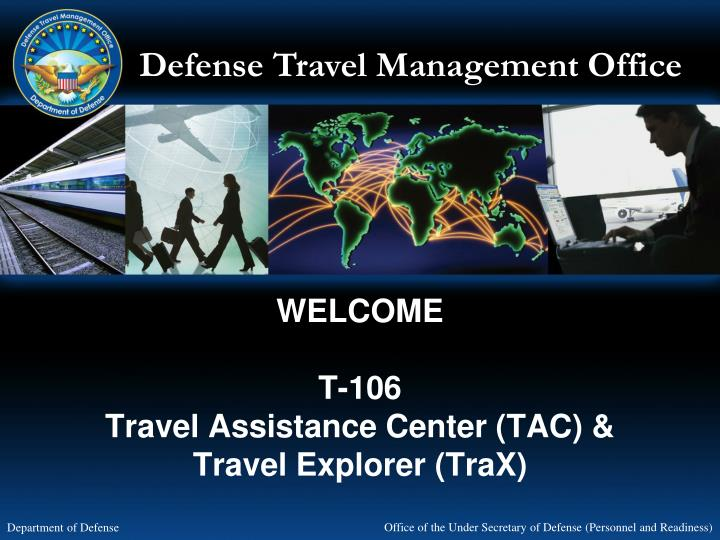 welcome t 106 travel assistance center tac travel explorer trax n.
