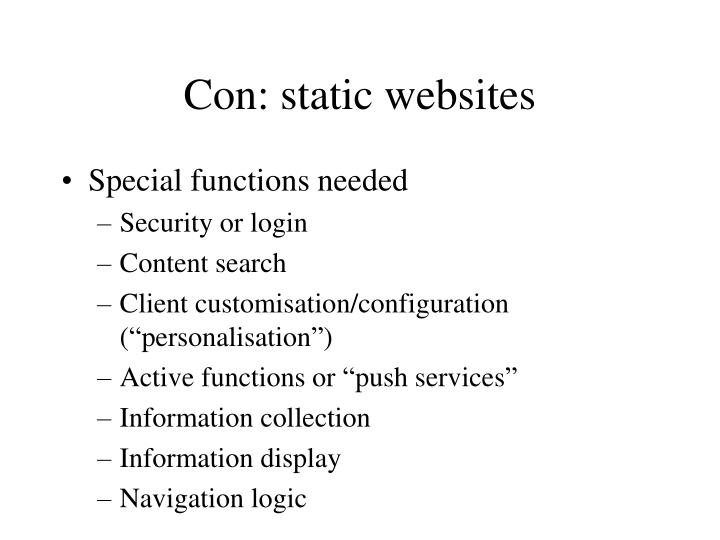 Con: static websites