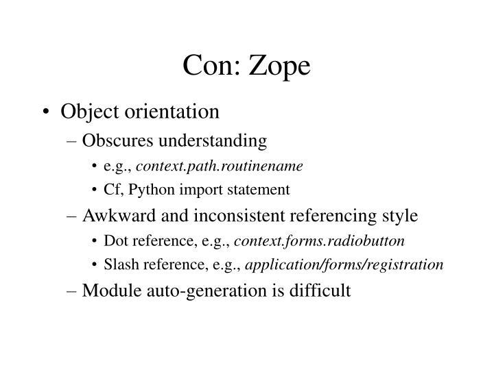 Con: Zope