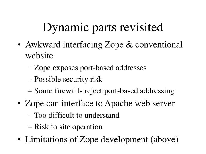 Dynamic parts revisited