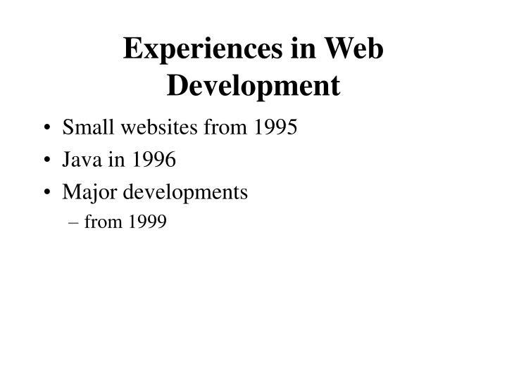 Experiences in Web Development