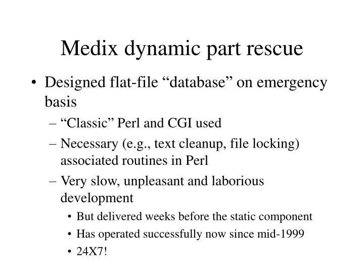 Medix dynamic part rescue