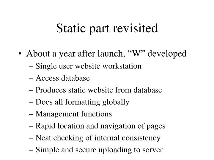 Static part revisited