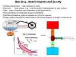 heat e g steam engines and society