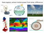 heat engines extract motive power from temp differences