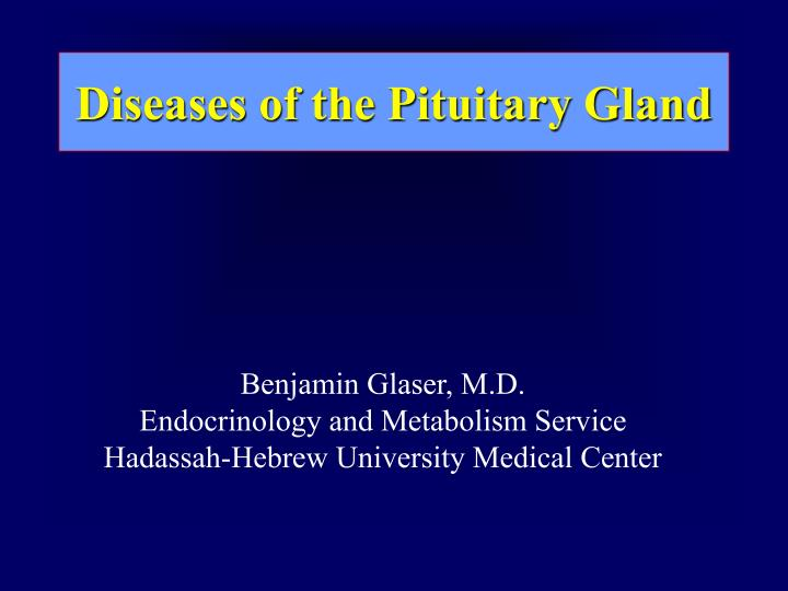 diseases of the pituitary gland n.