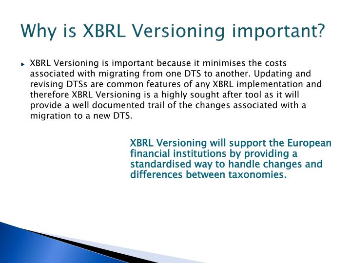 Why is xbrl versioning important