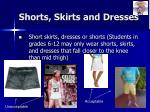 shorts skirts and dresses