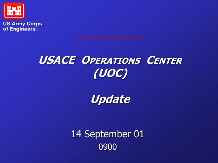usace o perations c enter uoc update