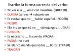 escribe la forma correcta del verbo2