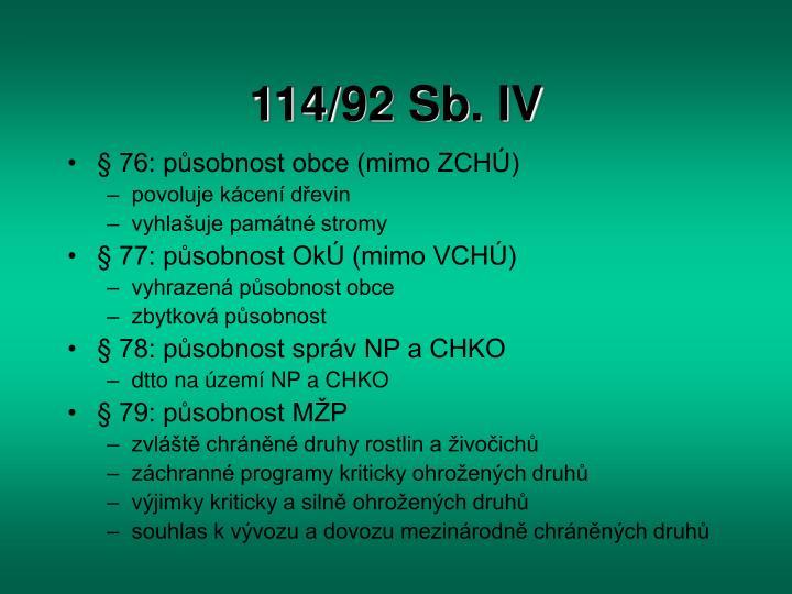 114/92 Sb. IV