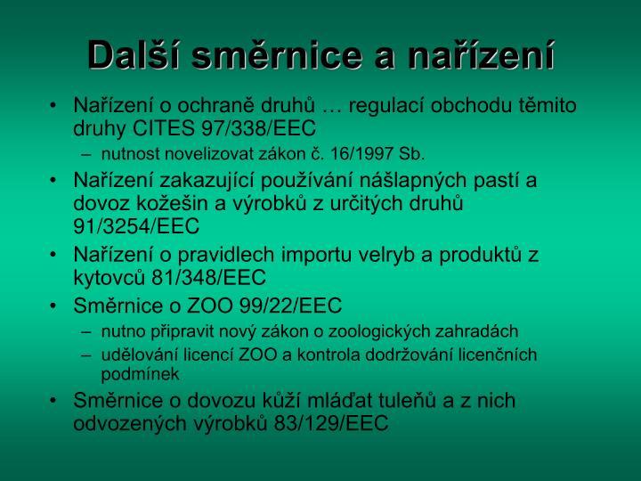 Další směrnice a nařízení