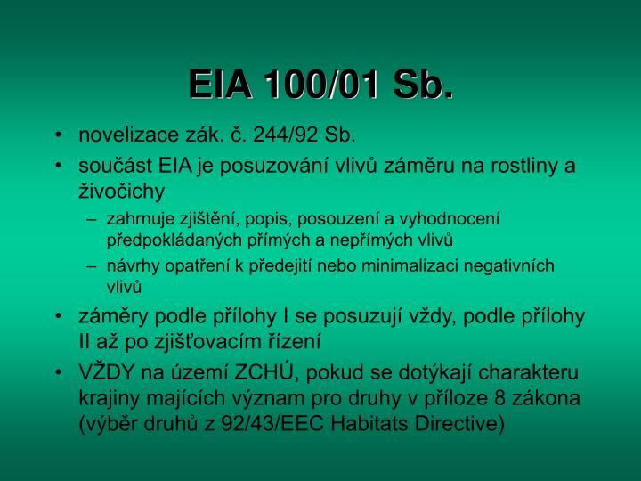 EIA 100/01 Sb.