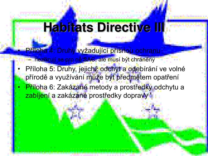 Habitats Directive III