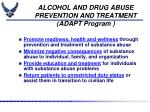 alcohol and drug abuse prevention and treatment adapt program