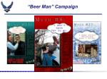 beer man campaign