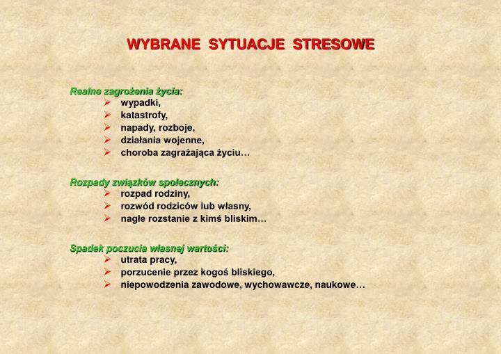 WYBRANE  SYTUACJE  STRESOWE