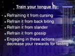 train your tongue by