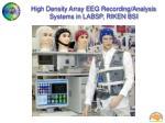high density array eeg recording analysis systems in labsp riken bsi