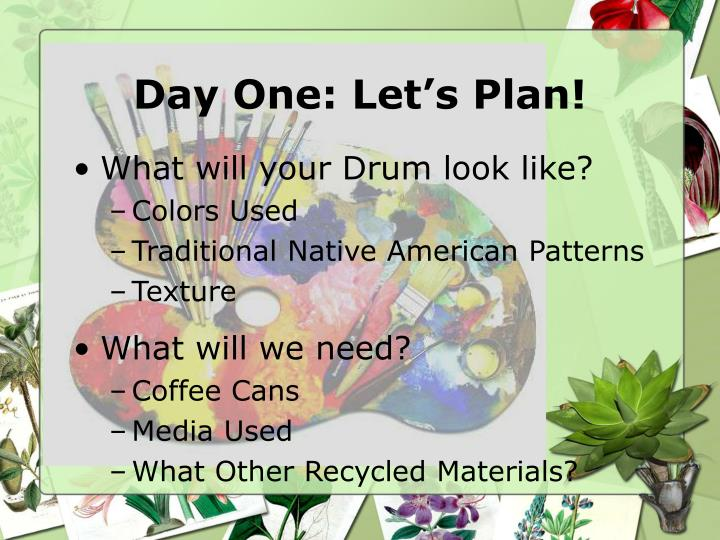 Day One: Let's Plan!
