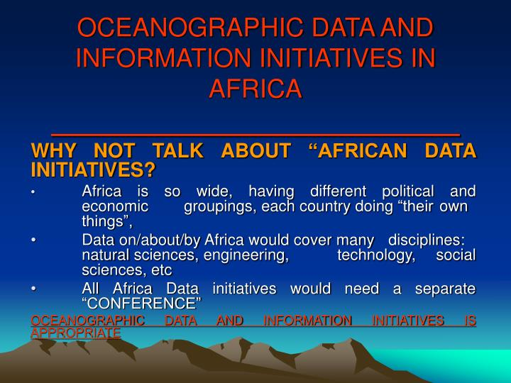 Oceanographic data and information initiatives in africa1