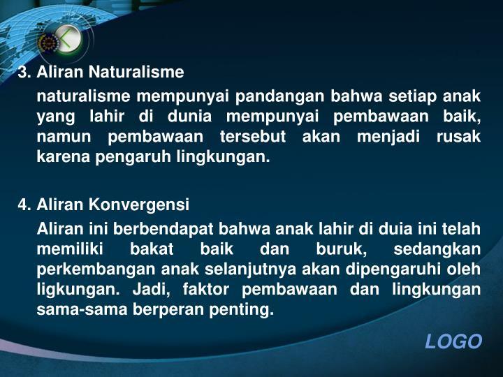 3. Aliran Naturalisme