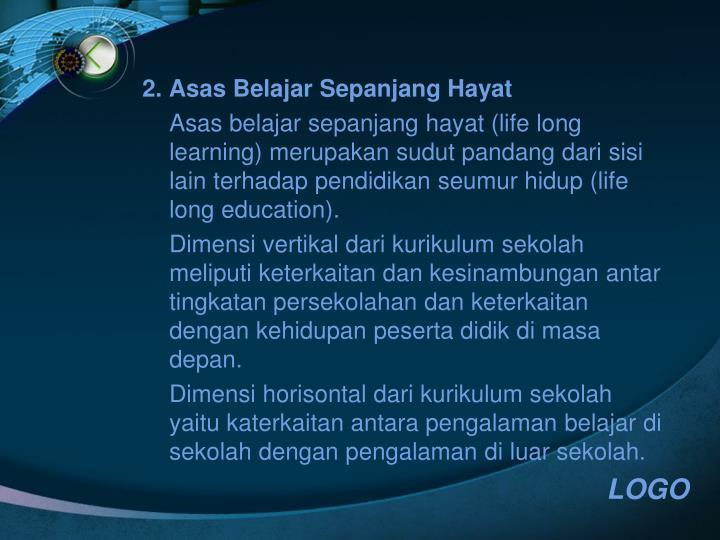 2. Asas Belajar Sepanjang Hayat