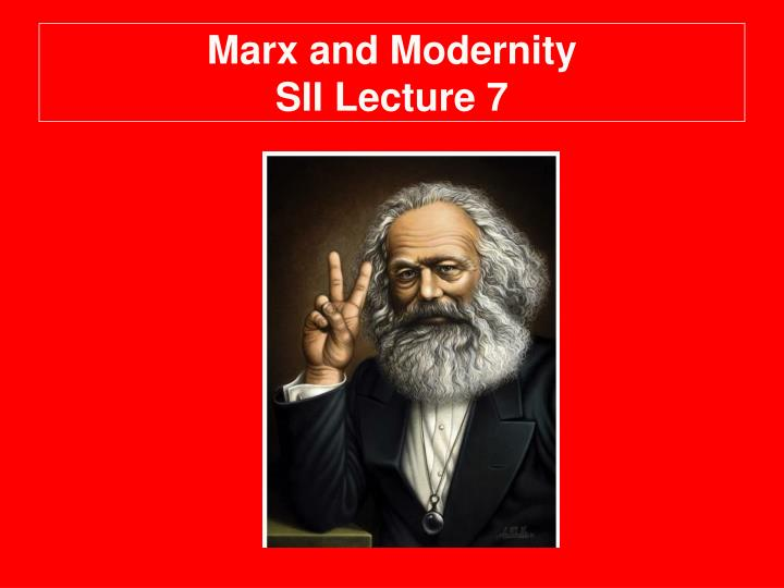 a look at karl marxs as the father of modern communism and socialism