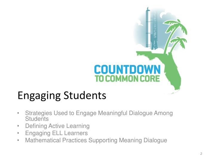 Strategies Used to Engage Meaningful Dialogue Among Students