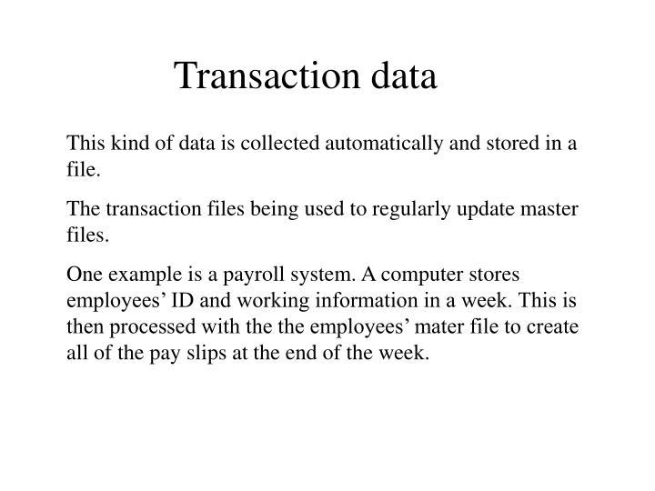 Transaction data