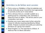 activities to do before next session