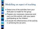 modelling an aspect of teaching