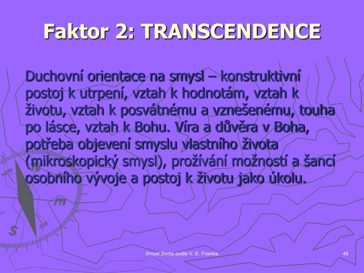 Faktor 2: TRANSCENDENCE