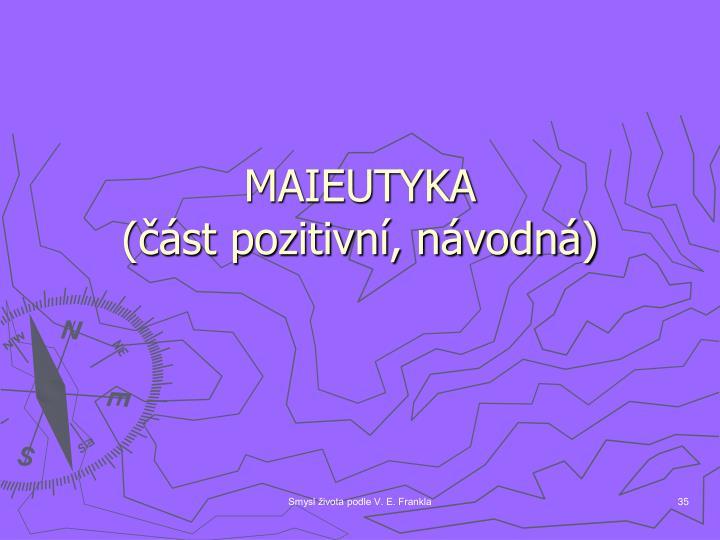 MAIEUTYKA