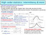 high order statistics intermittency more