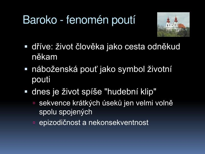 Baroko - fenomén poutí