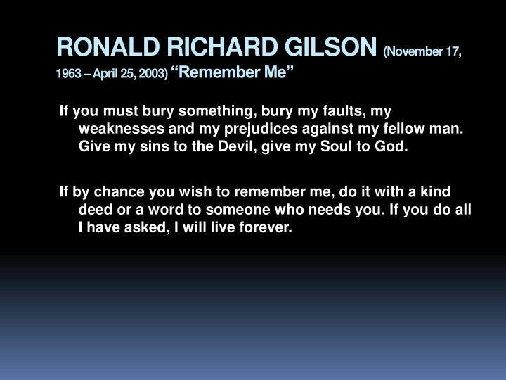 RONALD RICHARD GILSON
