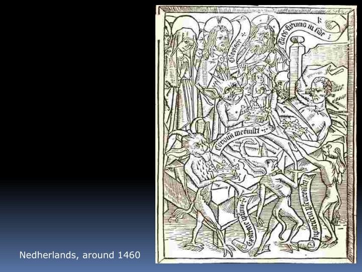 Nedherlands, around 1460